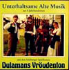 Unterhaltsame alte Musik